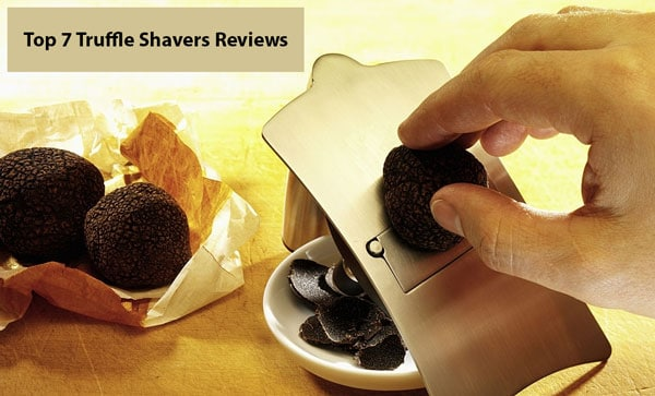 Best Truffle Slicer